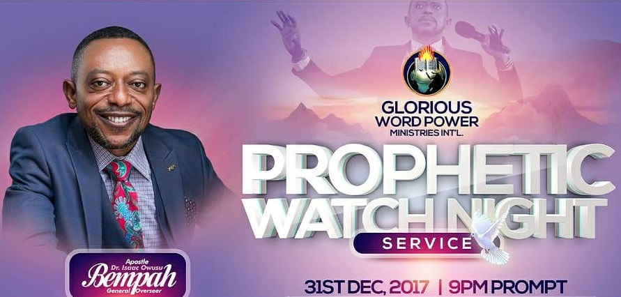 Prophet Isaac Owusu Bempah's 2018 Prophecies at Prophetic Watch Night [Watch Full Video]