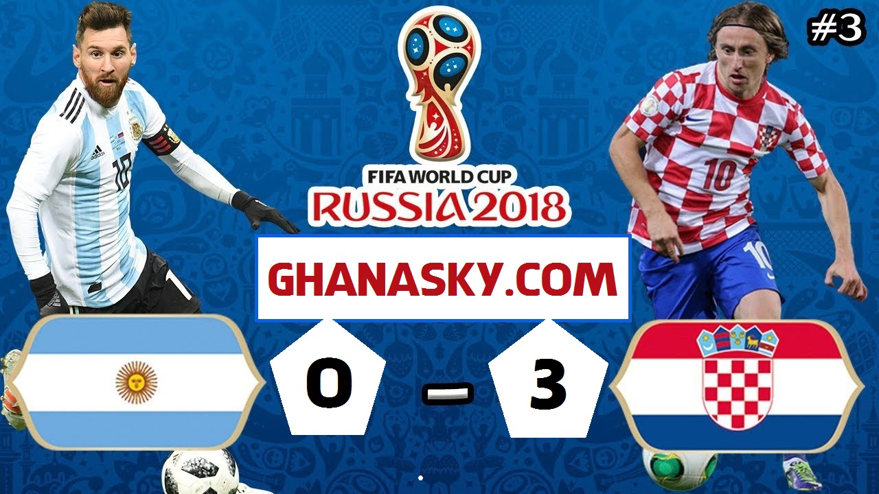 Argentina vs Croatia [0-3] - FIFA World Cup 2018 Match Result